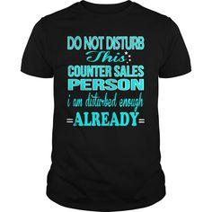 (New Tshirt Deals) COUNTER SALES PERSON DISTURB [TShirt 2016] Hoodies, Funny Tee Shirts