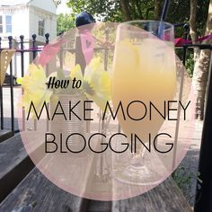 BLOGGING TIPS: How to make money blogging | Fizzy Peaches | Brighton Beauty, Crafting & Lifestyle Blog