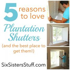 5 Reasons to Love Plantation Shutters - and the best place to buy them from for a fraction of the price! SixSistersStuff.com