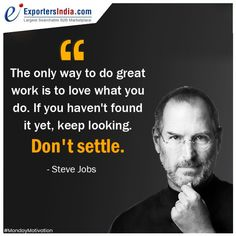 #MondayMotivation - What you want exists. Don't settle until you get it. . 👉 Now Expand Your #BusinessWorldwide with Exportersindia.com & Make it easy to find desired #Buyers #Suppliers & #Manufacturers. ✅ Visit Now:- www.exportersindia.com #Quotes #MotivationalQuotes #BusinessMotivation #InspirationalQuotes #ExportersIndia
