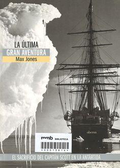 La última gran aventura / Max Jones