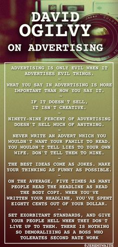 David Ogilvy on - Stellar Wisdom that should resonate with any brand, CMO, CEO, marketing exec - powerful, insightful but easy to read. Advertising Quotes, Marketing Quotes, Creative Advertising, Marketing And Advertising, Online Marketing, Social Media Marketing, Digital Marketing, Advertising History, Socialism