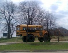"A four-wheel drive school bus. ""the only way to go to school!"""