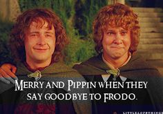 Merry and Pippin when they say goodbye to Frodo.  The elves, Gandalf, Bilbo and Frodo leave Middle Earth