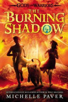 The Burning Shadow (#2 Gods and Warriors) by Michelle Paver