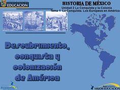 Unidad 2 La Conquista y la Colonia Tema 1 La Conquista. Los Europeos en América.