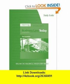 Study Guide for Miller/Jentzs Business Law Today The Essentials (9780324786347) Roger LeRoy Miller, Gaylord A. Jentz , ISBN-10: 0324786344  , ISBN-13: 978-0324786347 ,  , tutorials , pdf , ebook , torrent , downloads , rapidshare , filesonic , hotfile , megaupload , fileserve