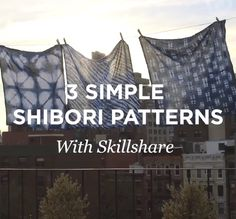 3 Simple Shibori Patterns: great short video on three different shibori…