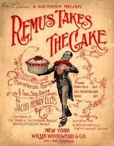 WONDERFUL A4 GLOSSY PRINT - 'REMUS TAKES THE CAKE' - CIRCA 1896 (A4 PRINTS - VINTAGE SHEET MUSIC / SONG BOOK COVERS) by Unknown http://www.amazon.co.uk/dp/B004IYYKVO/ref=cm_sw_r_pi_dp_V43ovb1BH4550