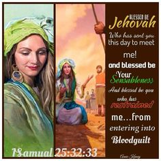 1 Samuel 25:32,33.