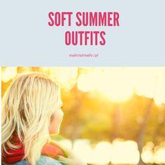 Outfits für den Soft Sommer Farbtyp - Diese Farben stehen einem Soft Summer am besten! Soft Summer, Make Up Beratung, Summer Outfits, Blog, Light Skin, Hair Color Ideas, Outfit Ideas, Summer, Summer Wear