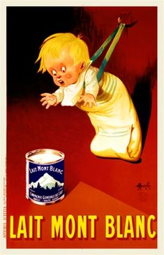 Lait Mont Blanc by Auzuelle 1926 France - Vintage Poster Reproduction. This vertical french culinary / food poster features a child leaning forward on a rope hooked to the wall to grab a can on red background. Giclee Advertising Print. Classic Posters