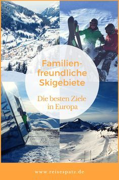 Die schönsten Skigebiete für Familien in Europa. Skifahren mit Kindern