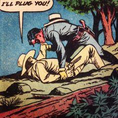 Whoa, whoa, whoa, hoss! Nobody plugs Sunshine Cassiday on the first date. Romance me first, you fool.