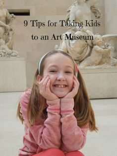 9 Tips for Taking Kids to an Art Museum