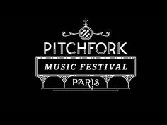 2012 Pitchfork Music Festival Paris Extravaganza. IF YOUR IN PARIS GO TO THIS I INSIST...GO LISTEN TO LIVE MUSIC