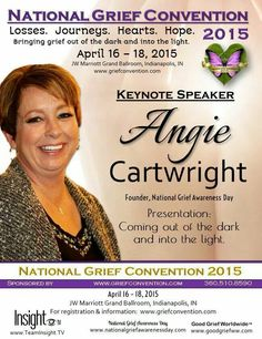 National Grief Convention 2015 www.griefconvention.com for more info!