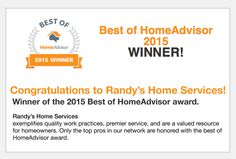 2015 Best of HomeAdvisor Award was given to Randy's Home Services!