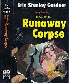 The Case of the Runaway Corpse by Erle Stanley Gardner (1954)