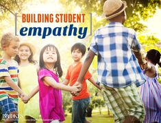 5 Activities for Building Empathy in Your Students | social-emotional skills, behavior, teachers, education