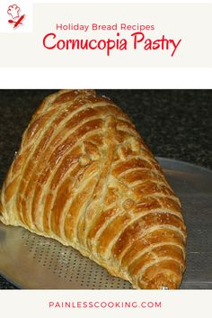 Learn how to make holiday bread recipes. Make a cornucopia from puff pastry. This makes a beautiful presentation filled with appetizers like cheese. Thanksgiving Recipes, Holiday Recipes, How To Cook Everything, Holiday Bread, Cheese Platters, Food Staples, Artisan Bread, Learn To Cook, How To Make Bread