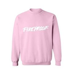 fireproof sweatshirt from teeshope.com This sweatshirt is Made To Order, one by one printed so we can control the quality.