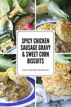 Spicy Chicken Sausage Gravy & Sweet Corn Biscuits from Cooking with Books | Inspiration comes from everywhere and today's recipe is inspired by two simple things: our local summer corn here on Martha's Vineyard and al fresco all natural chicken sausage. Believe it or not, I've created a recipe that brings them together not only in delicious harmony, but tasty partnership. Sausage Gravy And Biscuits, Buttery Biscuits, Today's Recipe, Recipe Today, Sweet Corn Recipes, Chicken Recipes, Corn Biscuit Recipe, Create A Recipe, Chicken Sausage