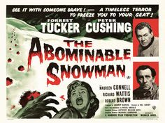 The Abominable Snowman (1957) Hammer Film with Peter Cushing - Film Poster https://www.youtube.com/user/PopcornCinemaShow