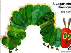 A lagartinha comilona - Estórias Digitais - Álbuns da web do Picasa