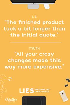 Designer Lies by Creative Market Graphic Design Humor, Graphic Design Typography, Funny Design, Graphic Design Inspiration, Haha, Web Design Services, Client, Marketing Plan, Design Quotes