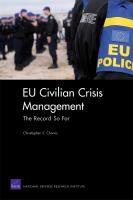 EU civilian crisis management: the record so far by Christopher S. Chivvis