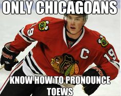 I'm neither, and I can spell AND pronounce it!!!  Well... only Canadians and Chicagoans know how to spell Toews.  He's from Winnipeg, Manitoba, Canada,