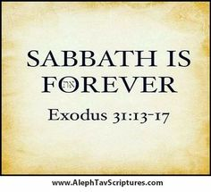 Seventh day Sabbath is forever ~ Exodus 31:13-17