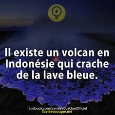Il s agit du volcan Kawah Ijen. The More You Know, Good To Know, Did You Know, Weird Facts, Fun Facts, Rage, Image Fun, French Quotes, Things To Know