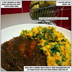 This recipe for a hearty one syn dinner combines sticky sausages with a delicious onion gravy and a sweet potato and kale mash for speed! Slimming World friendly! Remember, at www.twochubbycubs.com we post a new Slimming World recipe nearly every day. Our aim is good food, low in syns and served with enough laughs to make this dieting business worthwhile. Please share our recipes far and wide! We've also got a facebook group at www.facebook.com/twochubbycubs - enjoy!
