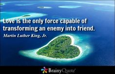 Enjoy the best Martin Luther King, Jr. Quotes at BrainyQuote. Quotations by Martin Luther King, Jr., American Leader, Born January Share with your friends. Poor Quotes, Brainy Quotes, Quotable Quotes, Faith Quotes, Random Quotes, Great Love Quotes, This Is Us Quotes, Quote Of The Day, Martin Luther King