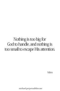 Nothing is too big f