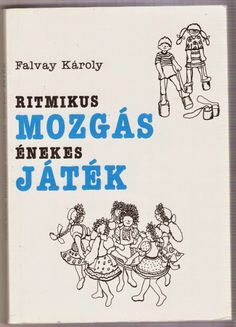 Ritmikus mozgás énekes játék Children's Literature, Speech Therapy, Childcare, Kindergarten, Crafts For Kids, Preschool, Classroom, Teaching, Education