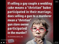 total hypocracy... especially those claiming for th e sanctacy of marriage but have had multiple...gimme a break, someone else life especially who they chose to spend it with is not something you can manifest into believing your belief has any business deciding or even having an opinion on it.  you bake cakes? stick to your business baking cakes. or risk not baking cakes bc you'd rather lose it acting as though the bachelorette penis cake you made was preparation for a holy union to a…