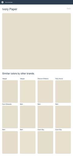 Ivory Paper, Behr. Click the image to see similiar colors by other brands.