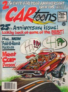 Custom VANS natural BABES & other bad ass transportation. Cartoon Sketches, Cartoon Art, Cars Cartoon, Cartoons Magazine, Plymouth Muscle Cars, 1957 Chevy Bel Air, Car Magazine, Magazine Covers, Car Drawings