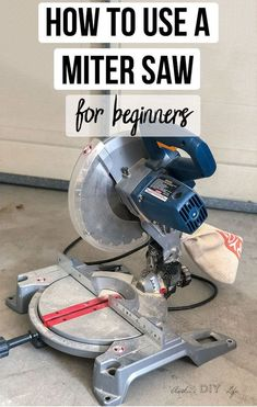 Everything you need to know about how to use a miter saw. Get all the basics. What can it do, how to use it and how to make accurate cuts. Power tools 101. Beginner woodworking tools you need. #AnikasDIYLife #wodworkingtools
