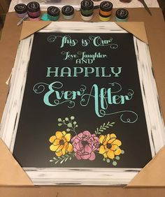 Happily Ever After Chalkboard Sign by ChalkDesignsbyDonna on Etsy