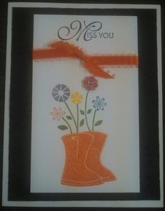 Miss You card, boots are embossed, from Stampin Up's Flower Filled stamp set. Made these in lots of fun colors.