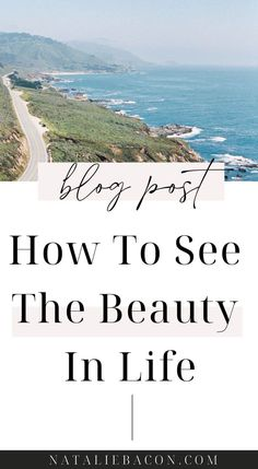 5 tips on how to see the beauty in your everyday life. Design Your Life, Love Your Life, Dream Life, Live Life, Self Development, Personal Development, Life Coaching Tools, Good Marriage, Self Improvement Tips