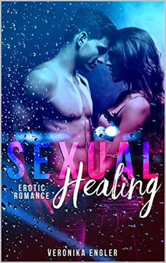 Sexual Healing von Veronika Engler https://www.amazon.de/dp/B01MXXQTIE/ref=cm_sw_r_pi_dp_x_OkjXybPY0K74W