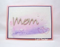 You're the Best Mother's Day card-designed by Lori Tecler/Inking Aloud-stamps from Avery Elle, inks from Tsukineko, available at http://www.iheartpapers.com