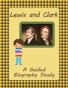 Guided Biography Study - Lewis and Clark $