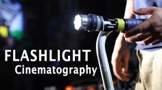 Attention, Filmmakers: Here's How to Shoot Your Film Using Flashlights
