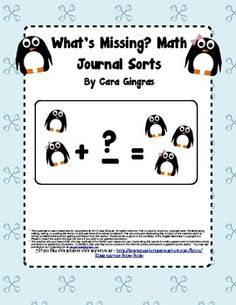 Missing Penguins Journal Sorts - Kindergarten Math - This is a set of two different journal sorts. The students will have to solve the missing addend in addition facts to 10. Included in this set is: 1 - journal sort using numbers 1 - journal sort using pictures (This sort only includes facts up to 5) $